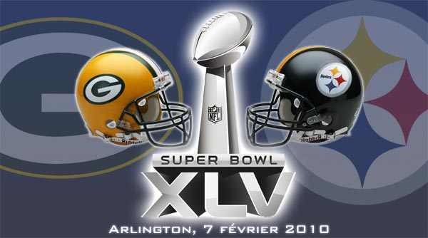 Super Bowl XLV : Green Bay Packers vs Pittsburgh Steelers