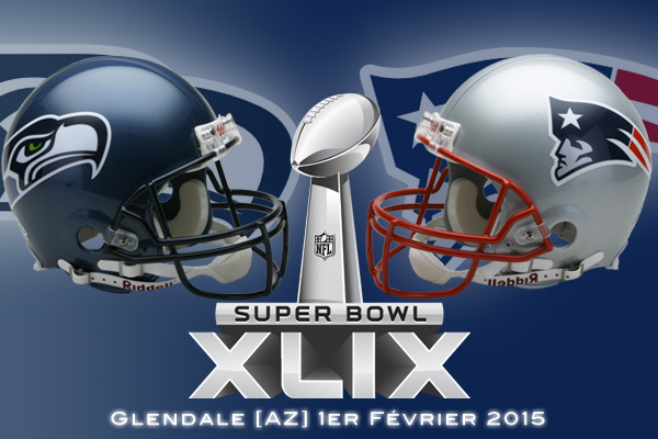 Super Bowl XLIX : Seattle Seahawks vs New England Patriots